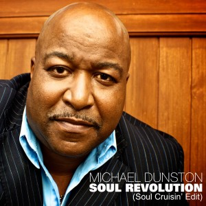 Michael Dunston - Soul Revolution (Soul Cruisin' Edit)